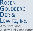 Rosen Goldberg Der & Lewitz, Inc. – Acoustical and Audiovisual Consultants